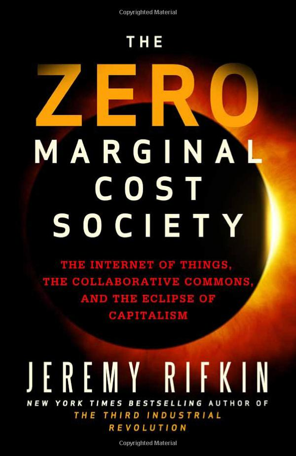 http://www.mediafire.com/download/yi022athwtii1mx/The+Zero+Marginal+Cost+Society+-+Jeremy+Rifkin.pdf