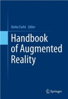 Handbook of Augmented Reality