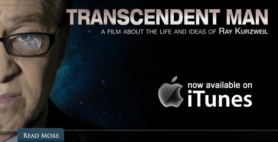 Transcendent Man. A film about the life and ideas of Ray Kurzweil.