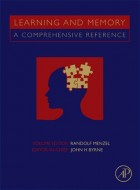 Learning and Memory - A Comprehensive Reference