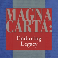 A Historical Essay on the Magna Carta