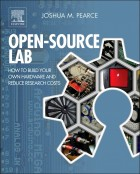 """""""Open Source Lab,"""" a new book by Michigan Tech's Joshua Pearce, is a guide to help researchers slash the cost of doing science by making their own lab equipment."""