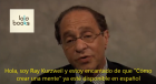 Ray Kurzweil interview with Lola Books on How to Create a Mind Spanish edition