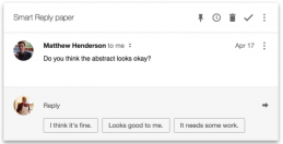 Smart Reply (credit: Google Research)