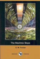 The Machine Stops - book cover front