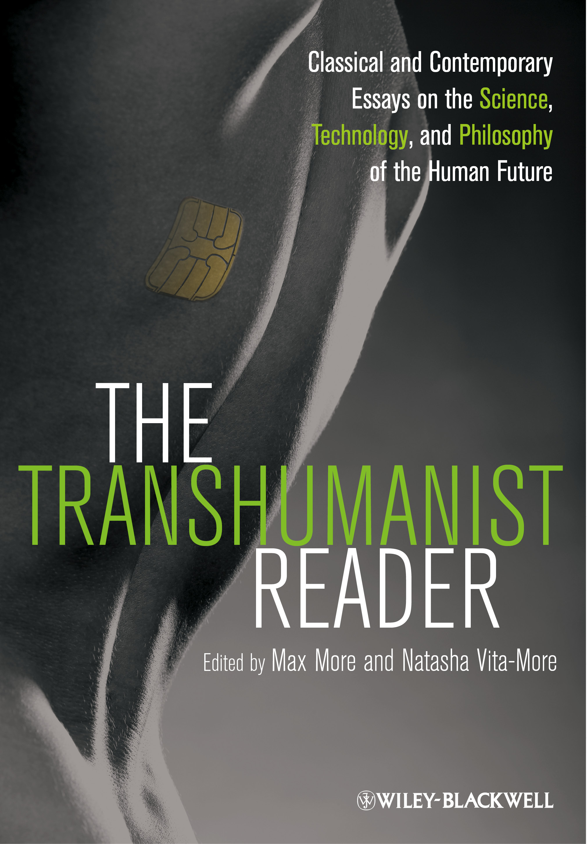 the transhumanist reader classical and contemporary essays on the the transhumanist