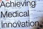 achieving medical innovation