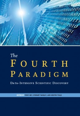 The Fourth Paradigm: Data-Intensive Scientific Discovery