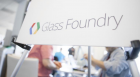 Google's Glass Foundary