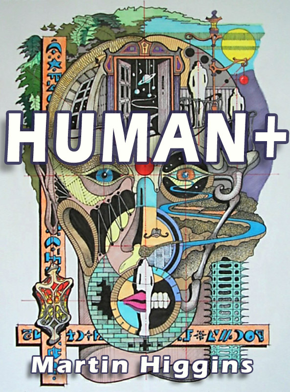 human_plus_martin_higgins_book