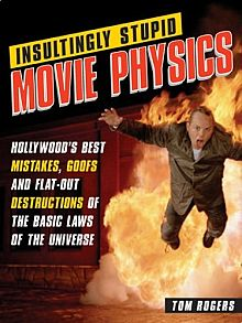 Insultingly Stupid Movie Physics book cover