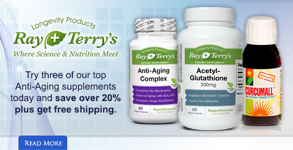Ray and Terry's Longevity Products.