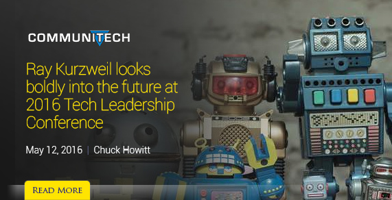 Communitech. Ray Kurzweil looks boldly into the future at 2016 Tech Leadership Conference.