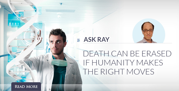 Ask Ray: Death Can Be Erased.
