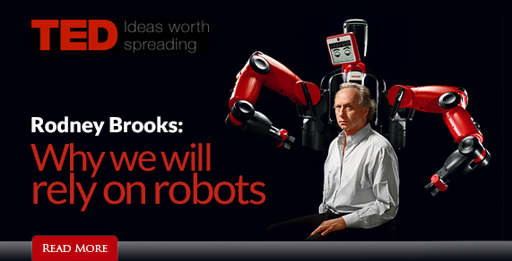 TED: Rodney Brooks: Why we will rely on robots