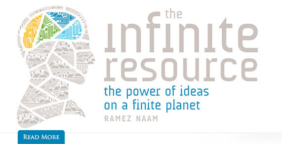 The Infinite Resource. The Power of Ideas on a Finite Planet.
