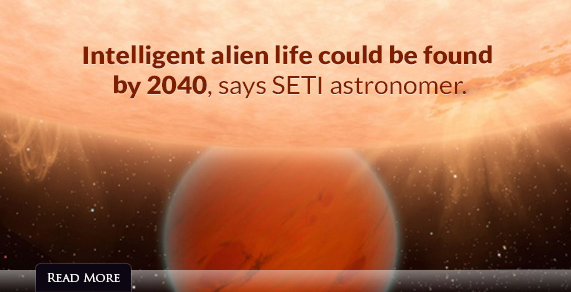Intelligent alien life could be found by 2040, says SETI astronomer.