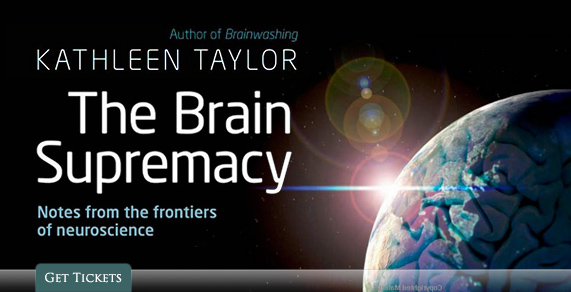 The Brain Supremacy by Kathleen Taylor.