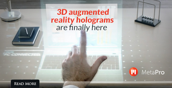 3D augmented reality holograms are finally here.