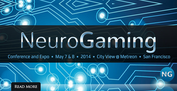 Neurogaming. Conference and Expo. May 7-8, 2014.