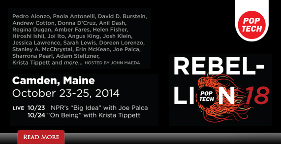 PopTech Rebellion, 10/23 - 10/25, Camden, Maine.