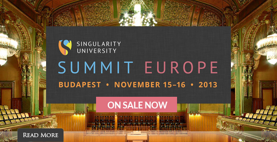 Singularity Summit Europe (Budapest, November 15-16, 2013). Featured Speaker: Ray Kurzweil.