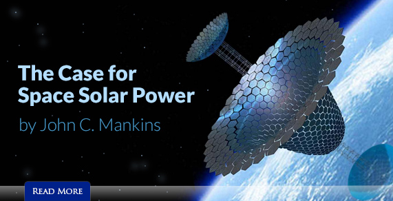 The Case for Space Solar Power