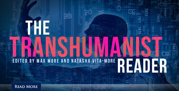 The Transhumanist Reader.