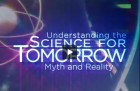 Understanding the science for tomorrow