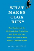 what makes olga run